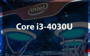 Обзор Intel Core i3-4030U