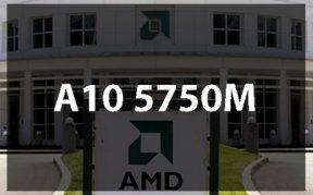 Обзор AMD A10-5750M